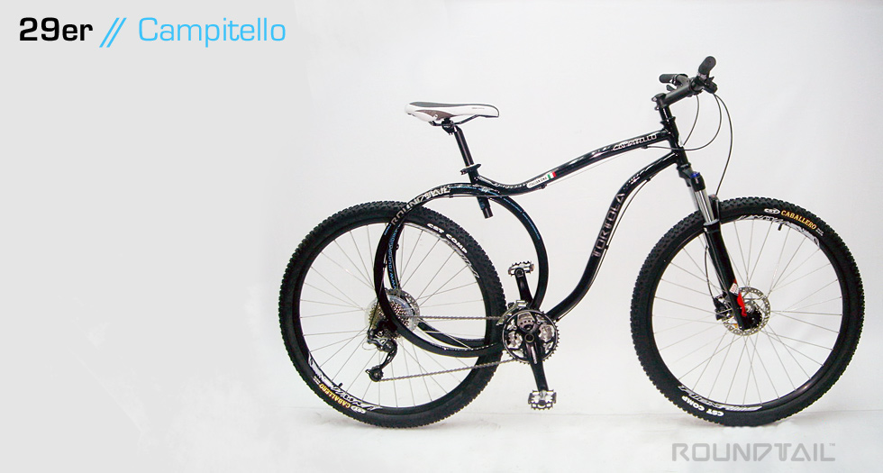 RoundTail (TM) 29er Campitello